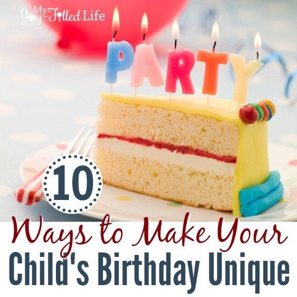 10 Ways to Make Your Child's Birthday Unique